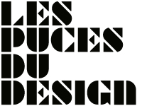 Les Puces du Design - 36th edition | 18th>21st May, 2017 | Paris Expo Porte de Versailles Hall 3.1